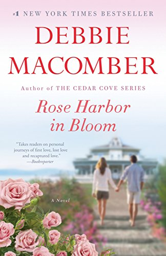9781101882863: Rose Harbor in Bloom