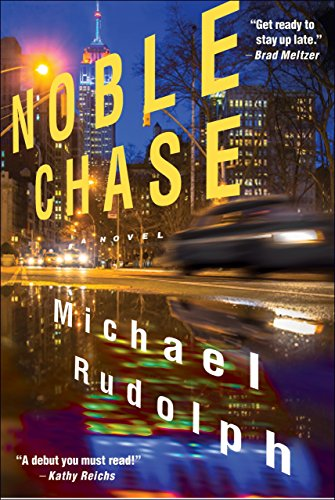 Noble Chase: Michael Rudolph