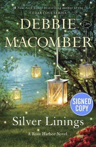 9781101885239: Silver Linings: A Rose Harbor Novel - Autographed Signed Copy