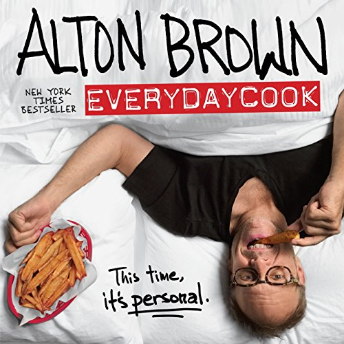 Alton Brown: EveryDayCook: Alton Brown