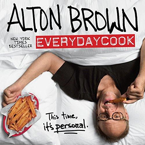 [signed] Alton Brown: EveryDayCook