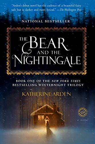 9781101885956: The Bear and the Nightingale: A Novel (Winternight Trilogy)