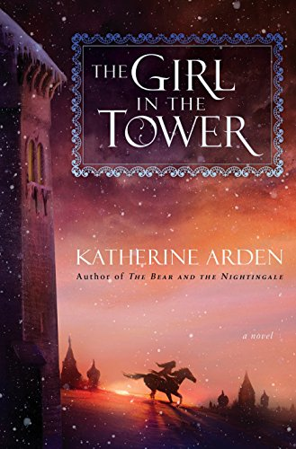 Cover of the book, The Girl in the Tower (Winternight Trilogy, #2).