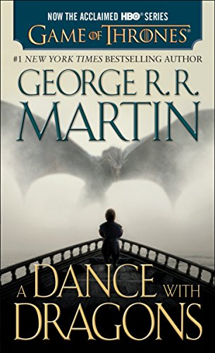 9781101886038: A Dance with Dragons (HBO Tie-in Edition): A Song of Ice and Fire: Book Five: A Novel