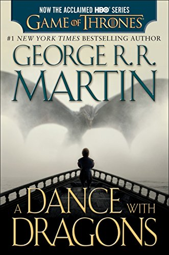 9781101886045: A Dance with Dragons (HBO Tie-in Edition): A Song of Ice and Fire: Book Five: A Novel