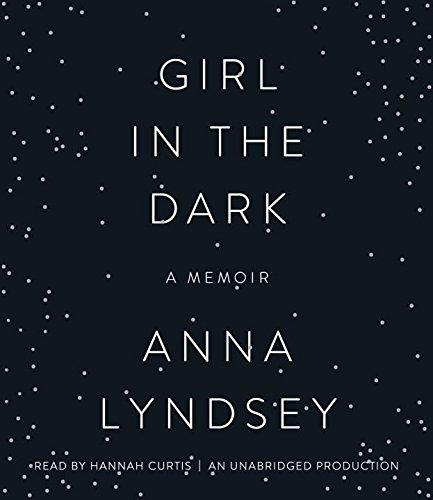 9781101890004: Girl in the Dark: A Memoir
