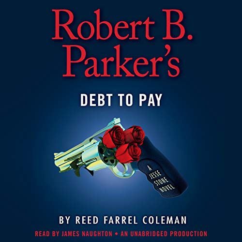 9781101890462: Robert B. Parker's Debt to Pay (Chief Jesse Stone)