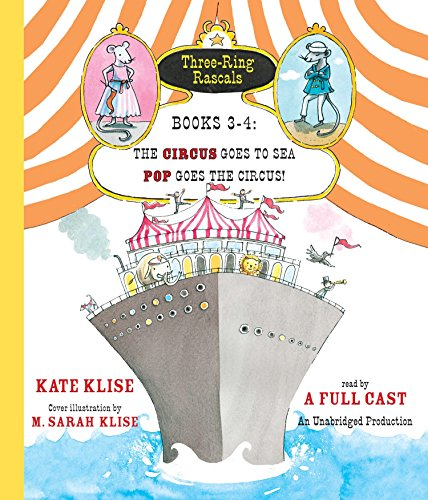 9781101891896: Three-Ring Rascals, Books 3-4: The Circus Goes to Sea; Pop Goes the Circus!