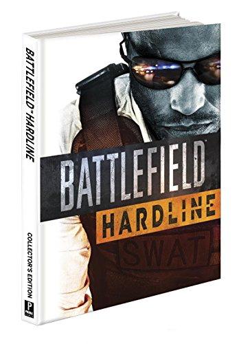 9781101897577: Battlefield Hardline Collector's Edition: Prima Official Game Guide (Prima Official Game Guides)