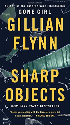 9781101902875: Sharp Objects