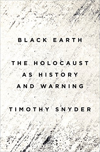 9781101903452: Black Earth: The Holocaust as History and Warning (Crown Archetype)