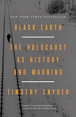9781101903476: Black Earth: The Holocaust as History and Warning