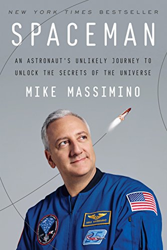 9781101903544: Spaceman: An Astronaut's Unlikely Journey to Unlock the Secrets of the Universe