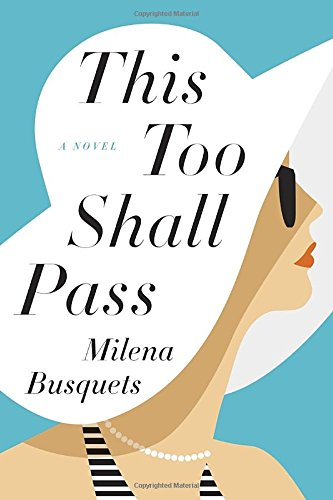9781101903704: This Too Shall Pass: A Novel