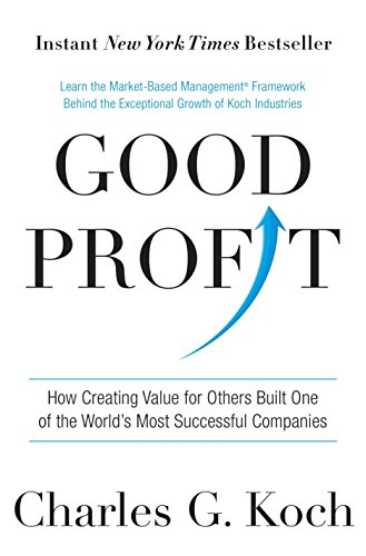 9781101904138: Good Profit: How Creating Value for Others Built One of the World's Most Successful Companies