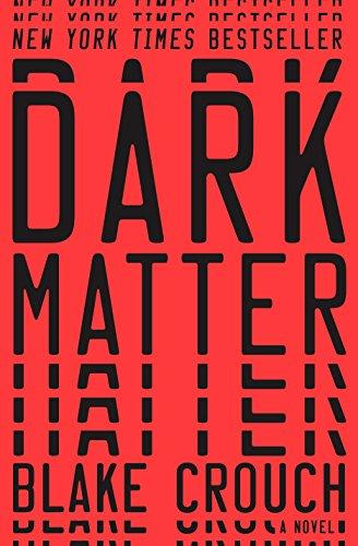 9781101904220: Dark Matter: A Novel