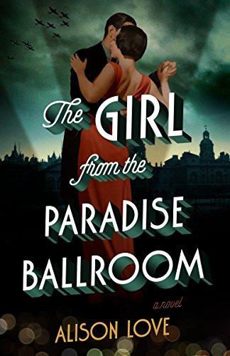 9781101904510: The Girl from the Paradise Ballroom: A Novel