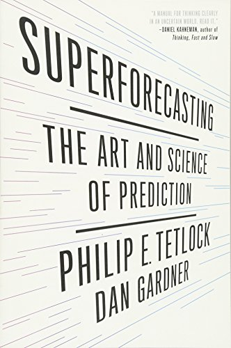 9781101905562: Superforecasting: The Art and Science of Prediction