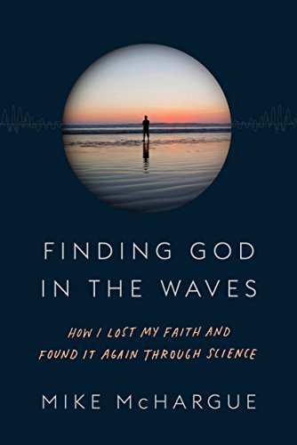 9781101906040: Finding God in the Waves: How I Lost My Faith and Found It Again Through Science