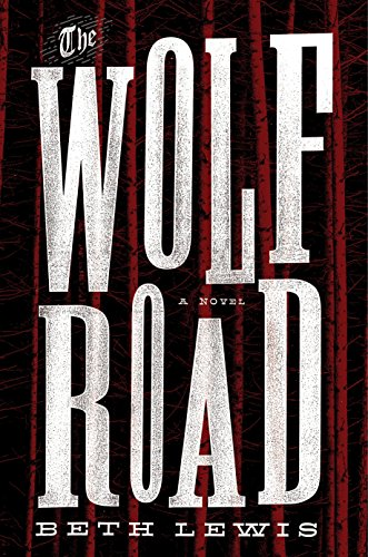 9781101906125: The Wolf Road