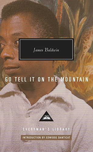 9781101907610: Go Tell It on the Mountain (Everyman's Library Contemporary Classics Series)