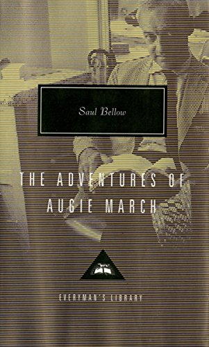 9781101907719: The Adventures of Augie March (Everyman's Library Contemporary Classics Series)