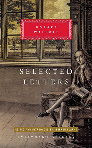 Selected Letters (Everyman's Library (Cloth)): Horace Walpole
