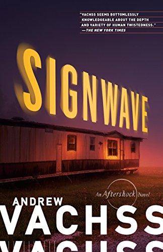 SignWave: An Aftershock Novel: Andrew Vachss