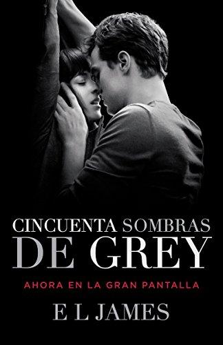 9781101910467: Cincuenta Sombras de Grey (Movie Tie-in Edition) (Spanish Edition)