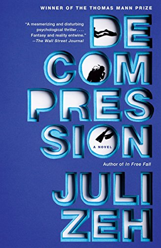 Decompression: Zeh, Juli