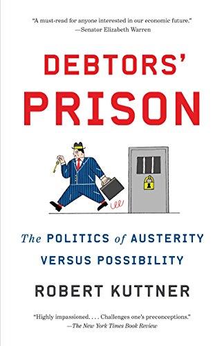 9781101910528: Debtors' Prison: The Politics of Austerity Versus Possibility