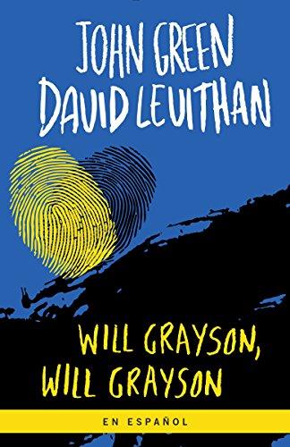 Will Grayson, Will Grayson: Green, John; Levithan, David