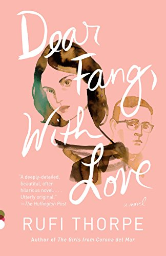 9781101911570: Dear Fang, with Love (Vintage Contemporaries)