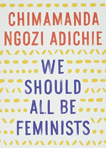 9781101911761: We Should All Be Feminists (Anchor Books)