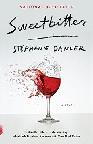 Sweetbitter (Vintage Contemporaries): Stephanie Danler