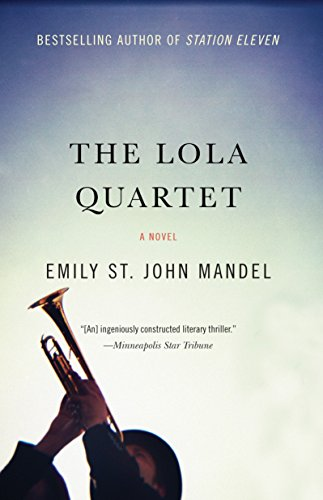 9781101911990: The Lola Quartet