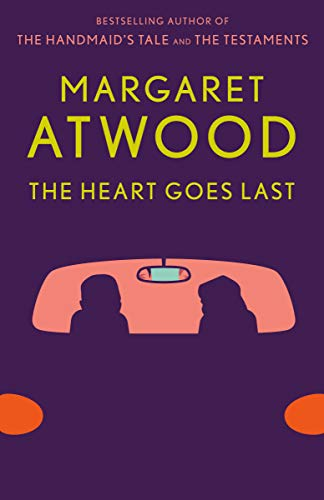 9781101912362: The Heart Goes Last: A Novel