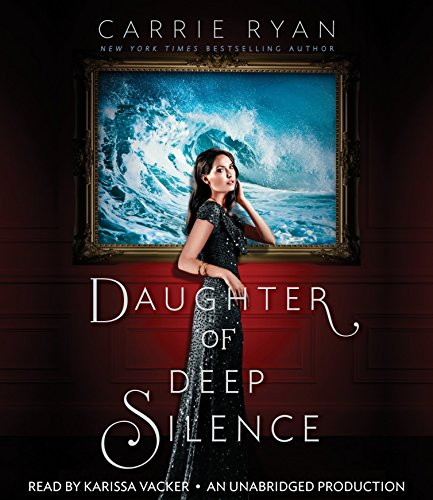 Daughter of Deep Silence: Ryan, Carrie