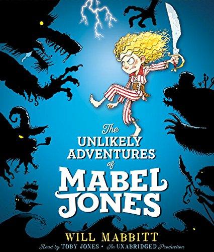 The Unlikely Adventures of Mabel Jones: Mabbitt, Will
