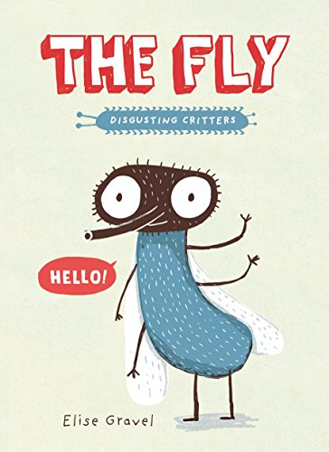 9781101918401: The Fly: The Disgusting Critters Series