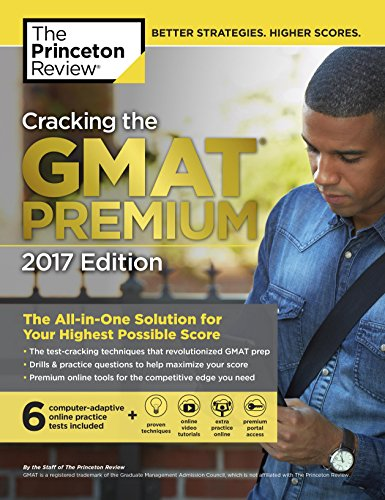 9781101919651: Cracking the GMAT Premium Edition with 6 Computer-Adaptive Practice Tests, 2017 (Graduate School Test Preparation)