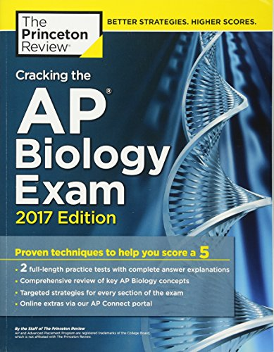 9781101919835: Cracking the AP Biology Exam, 2017 Edition: Proven Techniques to Help You Score a 5 (College Test Preparation)