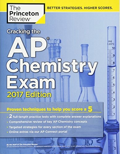 9781101919873: Cracking the AP Chemistry Exam, 2017 Edition: Proven