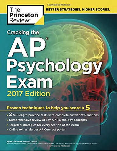 9781101919989: Cracking the AP Psychology Exam, 2017 Edition: Proven Techniques to Help You Score a 5 (College Test Preparation)