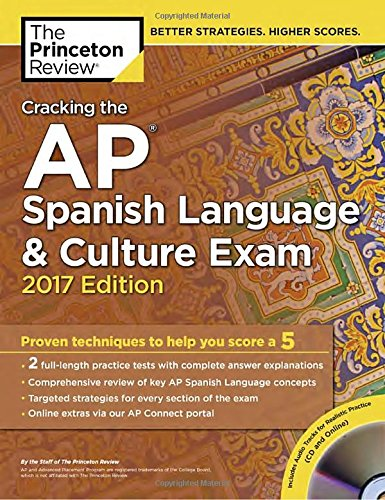 9781101919996: Cracking the AP Spanish Language and Culture Exam with Audio CD: 2017 Edition (College Test Prep)