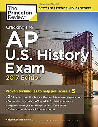 9781101920039: Cracking the AP U S  History Exam, 2017 Edition