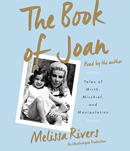 9781101923344: The Book of Joan: Tales of Mirth, Mischief, and Manipulation