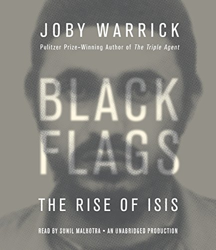 9781101923535: Black Flags: The Rise of ISIS