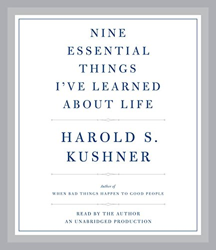 Nine Essential Things I've Learned about Life: Kushner, Harold S.
