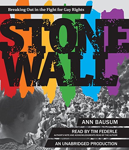 Stonewall: Breaking Out in the Fight for Gay Rights: Bausum, Ann